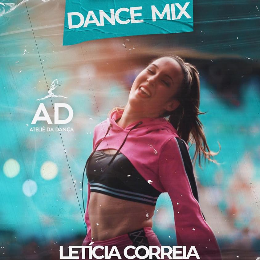Aulas de DANCE MIX com Letícia Correia e convidados