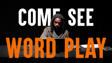 """Bricolage Theatre Production """"Word Play"""""""