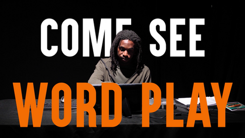 "Bricolage Theatre Production ""Word Play"""