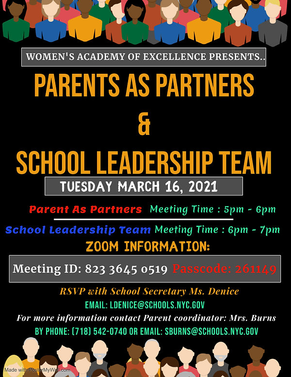 School Leadership Team Meeting on Tuesday, March 16, 2021 at 5:00 pm. Email Ms. Denice at ldenice@schools.nyc.gov to register.