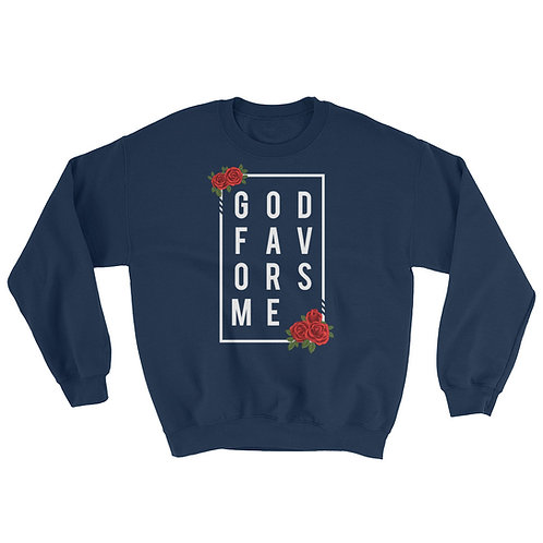 God Favors Me Sweatshirt