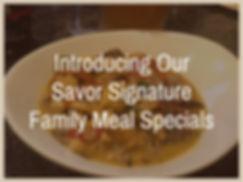 Savor Signature Family Meals copy (1).jp