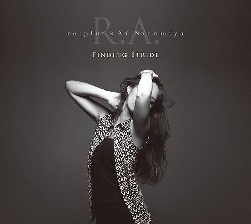 Finding Stride(re:plus × Ai Ninomiya)