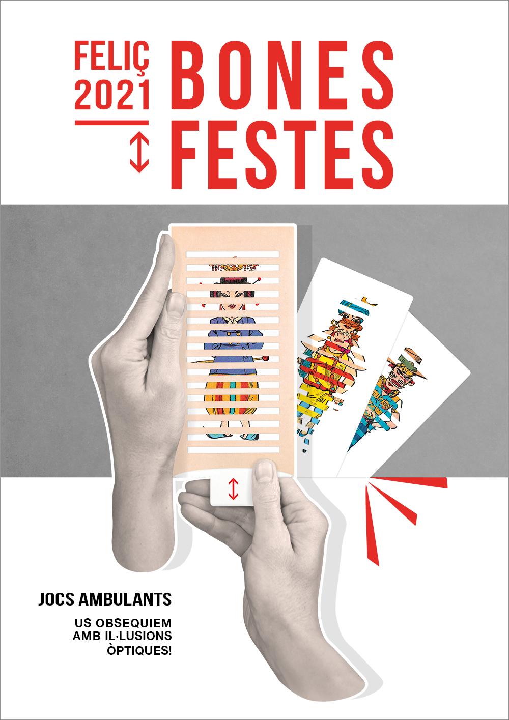 Bones Festes y Feliç 2021 amb Jocs Ambulants
