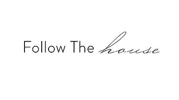 followthehouse.jpg