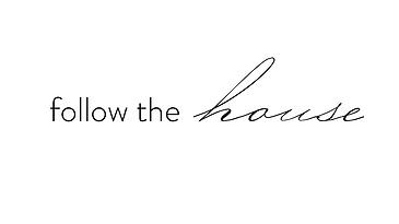 followthehouse.png