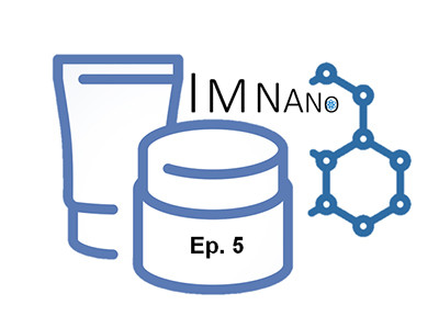 Transcript - Episode 5 - Nanotechnology in Cosmetic Applications