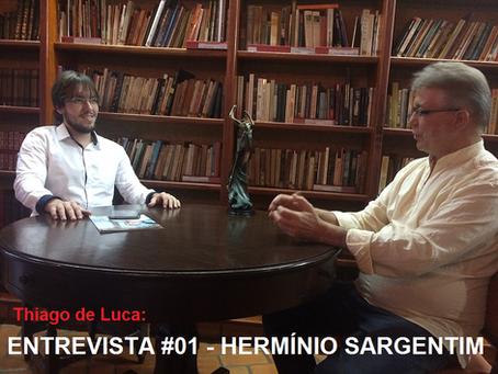 Entrevista #01: Hermínio Sargentim