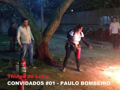 Convidados #01: Subtenente Paulo