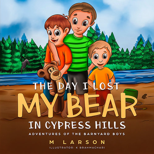 The Day I Lost My Bear in Cypress Hills picture book