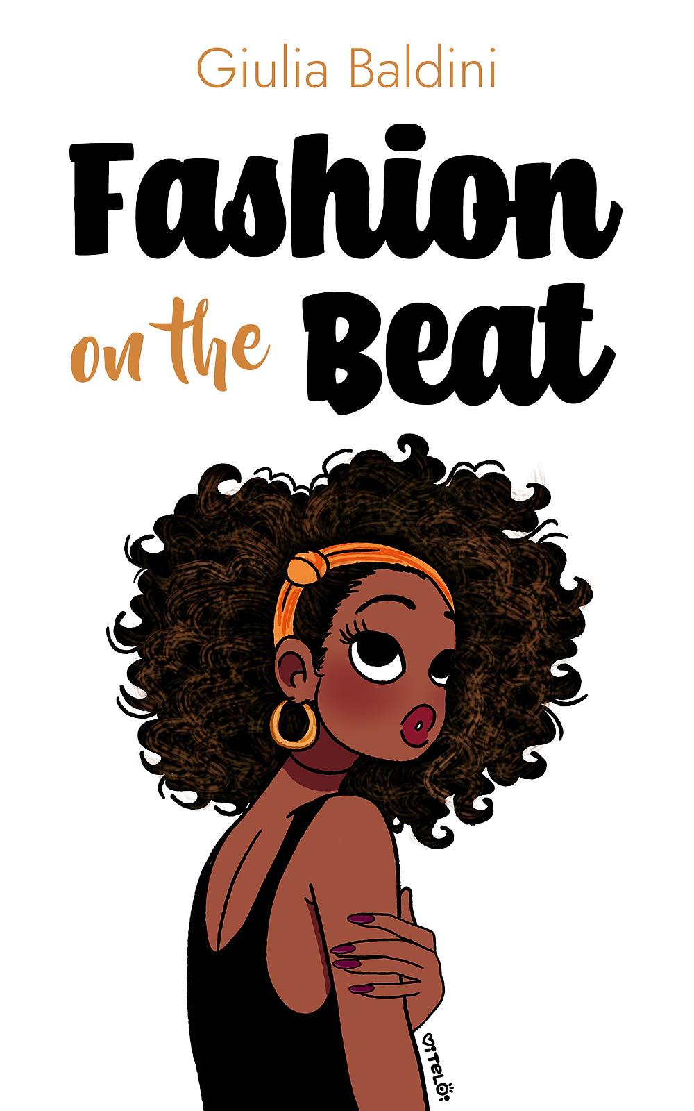 """Immagine della copertina del libro """"Fashion on the Beat"""" di Giulia Baldini"""