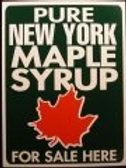 New York Metal Maple Syrup for Sale Sign