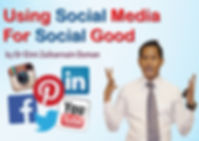 Using Social Media for Social Good by Dr