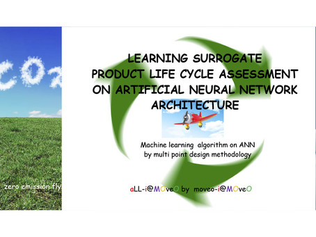 LEARNING SURROGATE PRODUCT LIFE CYCLE ASSESSMENT ON ARTIFICIAL NEURAL NETWORK ARCHITECTURE