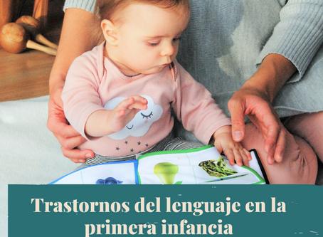 Trastornos del lenguaje de la primera infancia