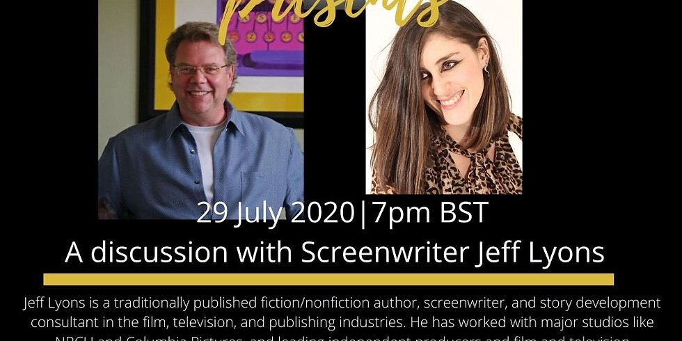A Discussion with Screenwriter Jeff Lyons
