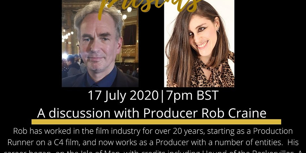 A Discussion with Producer Rob Craine