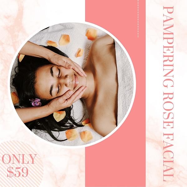 CMA $59 Pampering Rose Facial.png