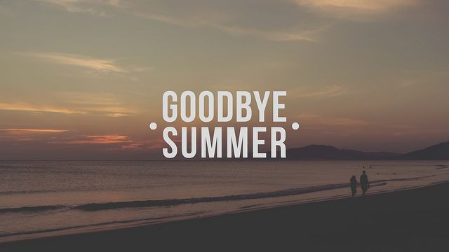 goodbye summer.jpg