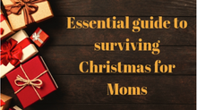 Essential Guide to Surviving Christmas for Moms