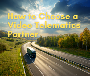 How to Choose a Video Telematics Provider