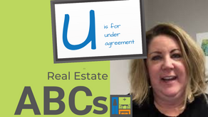 U is for Under Agreement   Real Estate ABCs