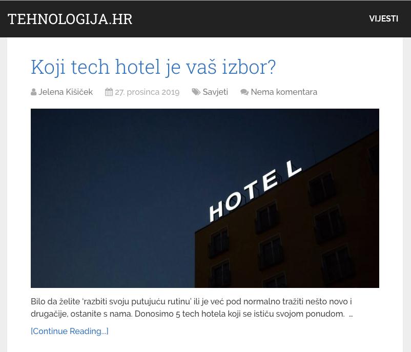 Koji tech hotel je vaš izbor?