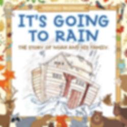 It's Going to Rain
