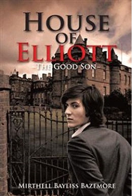 Book of Elliott: The Good Son
