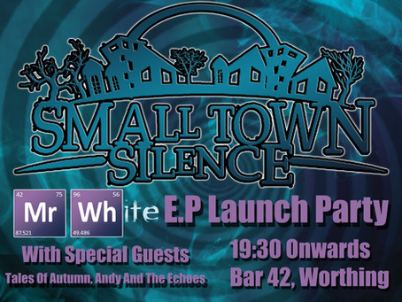 L.A.R.S. Presents: Small Town Silence E.P Launch Party.