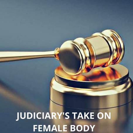 ACTIVISM OR OBSCENITY? INDIAN JUDICIARY'S REGRESSIVE TAKE ON THE FEMALE BODY