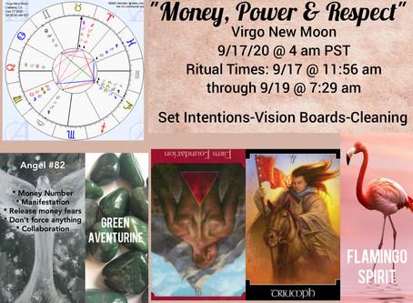 9/17/20  Virgo New Moon... Money, Power and Respect