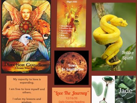 12/16/20 Daily Energy Reading/Venus in Sagittarius...Love the Journey