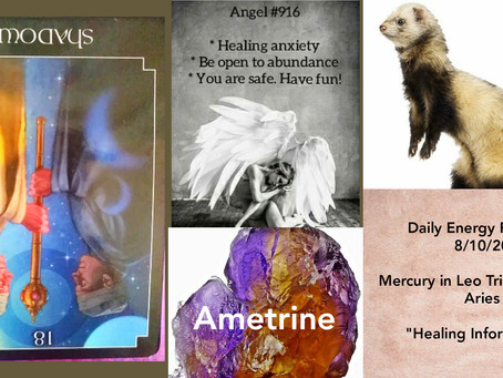 8/10/20  Daily Energy Reading - Healing Information