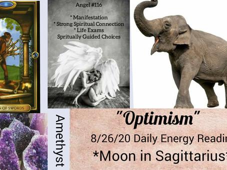8/26/20  Daily Energy Reading - Optimism