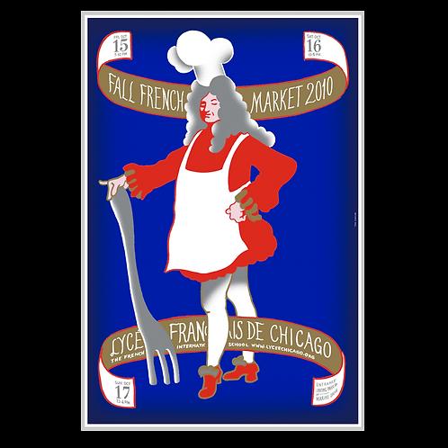 2010 Chef King Louis Market Poster by Yann Legendre