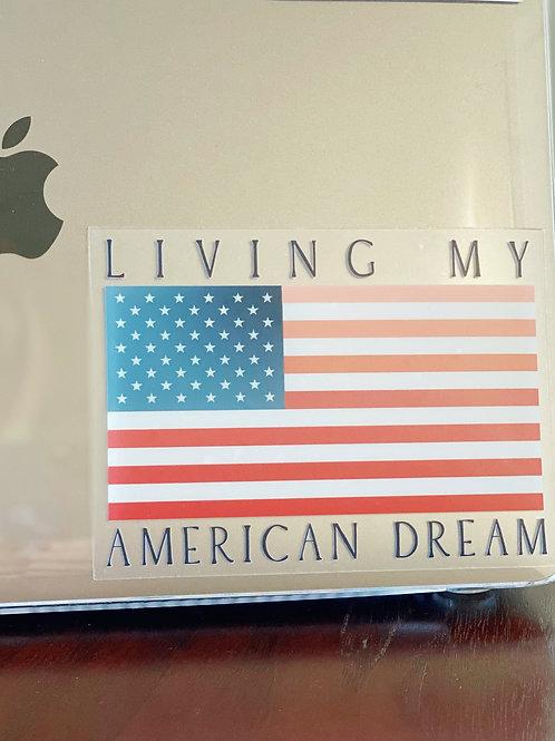 """""""American Dream"""" Clear Sticker"""