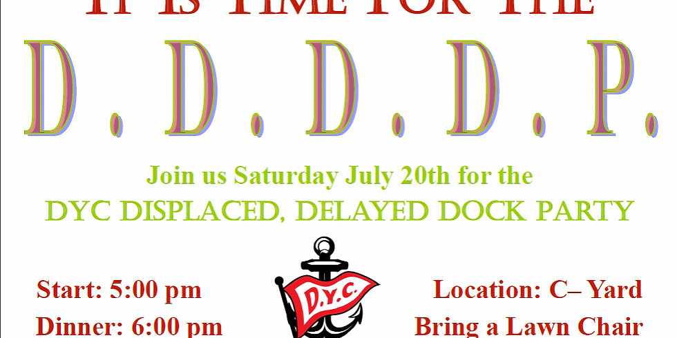 DYC Displaced Delayed Dock Party