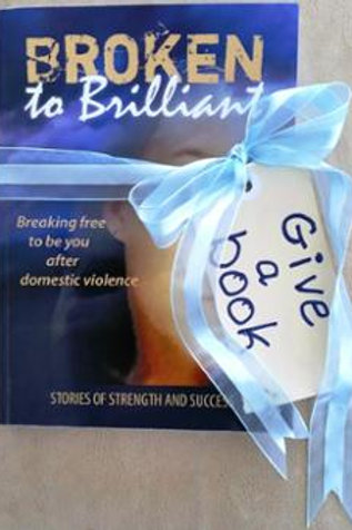 GIVE A BOOK - Broken To Brilliant Book
