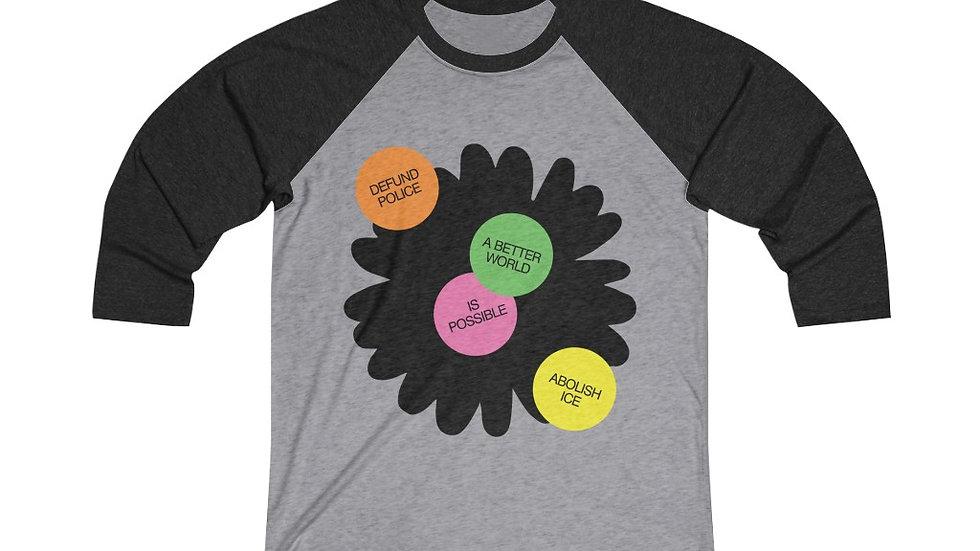 A BETTER WORLD Raglan Shirt (@laurrojas)