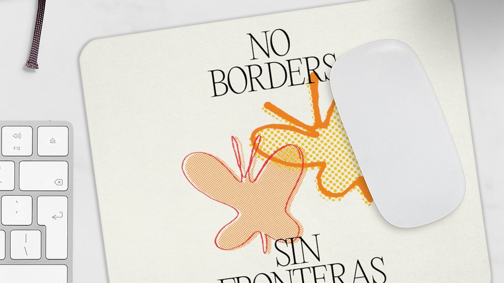 NO BORDERS Mousepad (@laurrojas)
