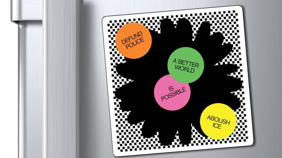 A BETTER WORLD Magnet (@laurrojas)