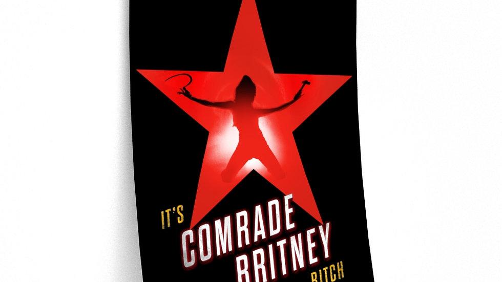 COMRADE BRITNEY Poster (@MemeIndustrialComplex)