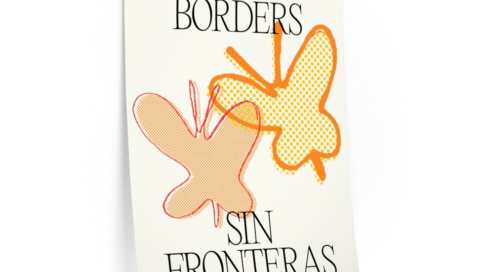 NO BORDERS Poster (@laurrojas)