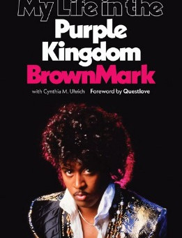 BrownMark and his life in Prince's Purple Kingdom