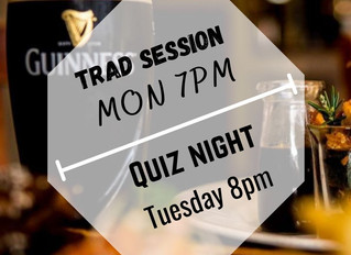 Trad sessions and Quiz make their return!!