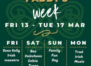 Paddy's week is here!!
