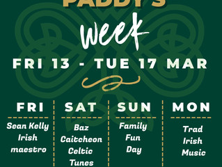 Paddy's week is here!!