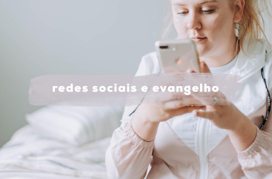 REDES & EVANGELHO