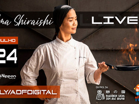 Telma Shiraishi, chef responsável pela cozinha do Consulado Geral do Japão. Hoje, uma live gourmet.
